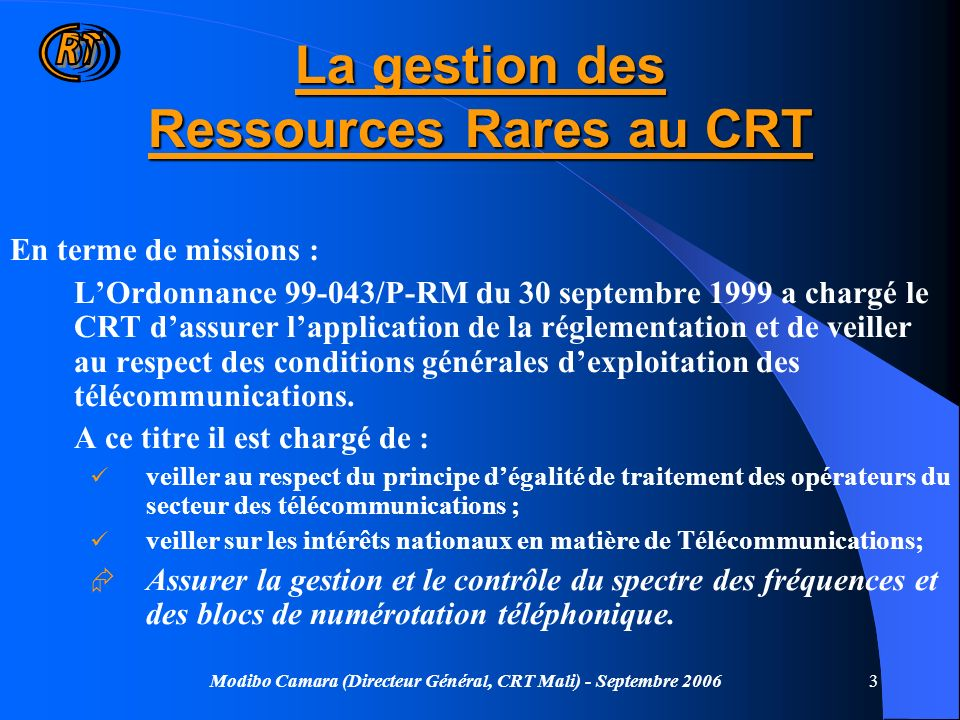 La gestion des Ressources Rares au CRT