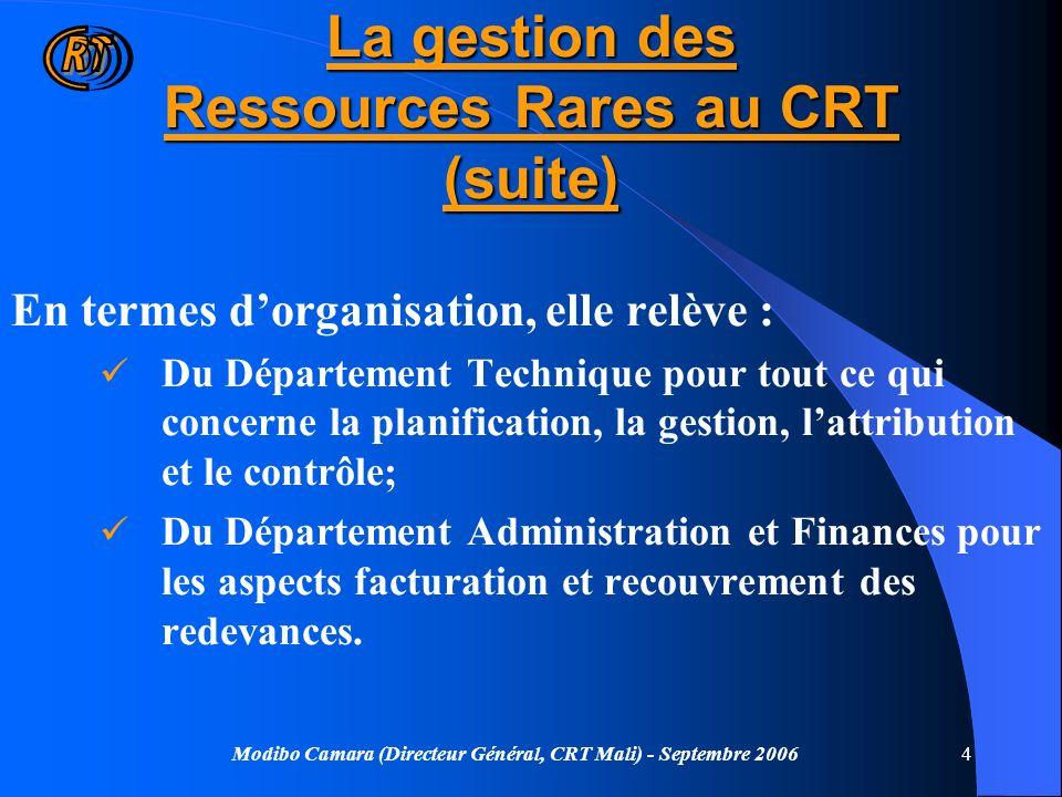 La gestion des Ressources Rares au CRT (suite)