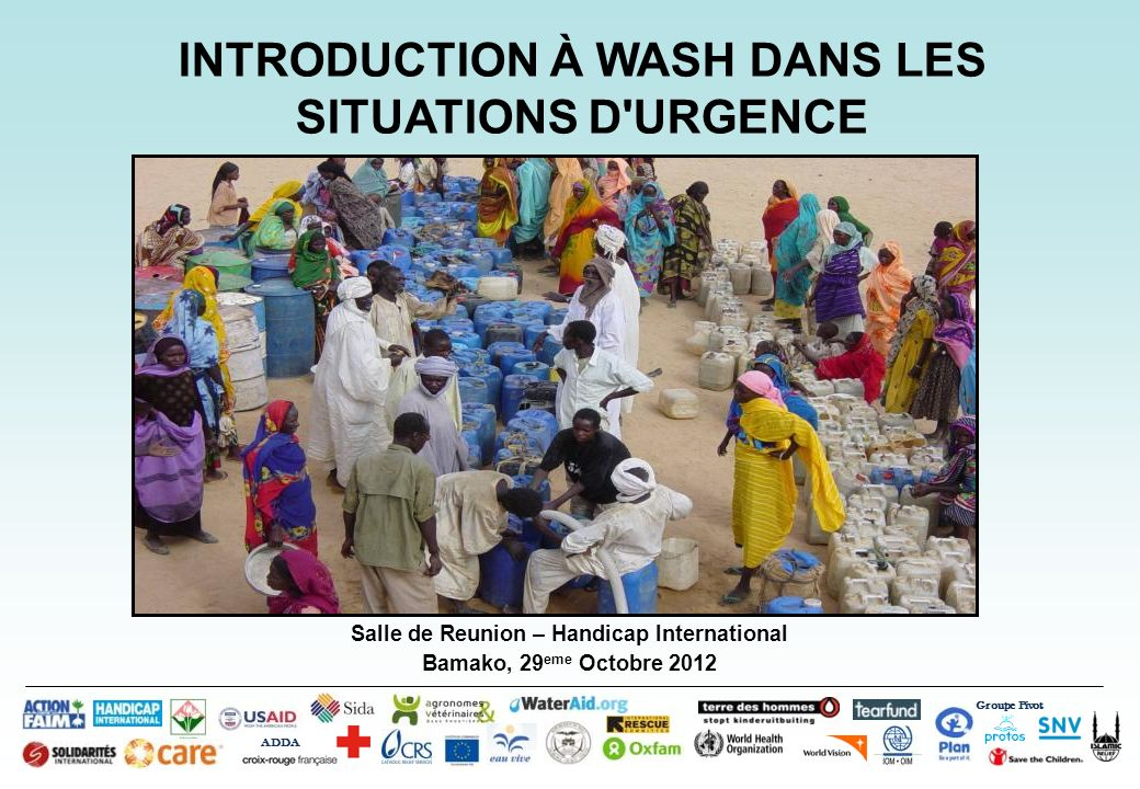 INTRODUCTION À WASH DANS LES SITUATIONS D URGENCE