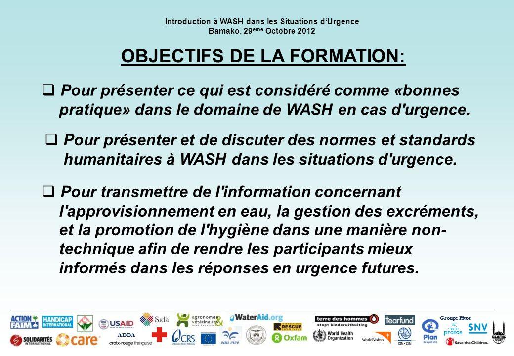 OBJECTIFS DE LA FORMATION: