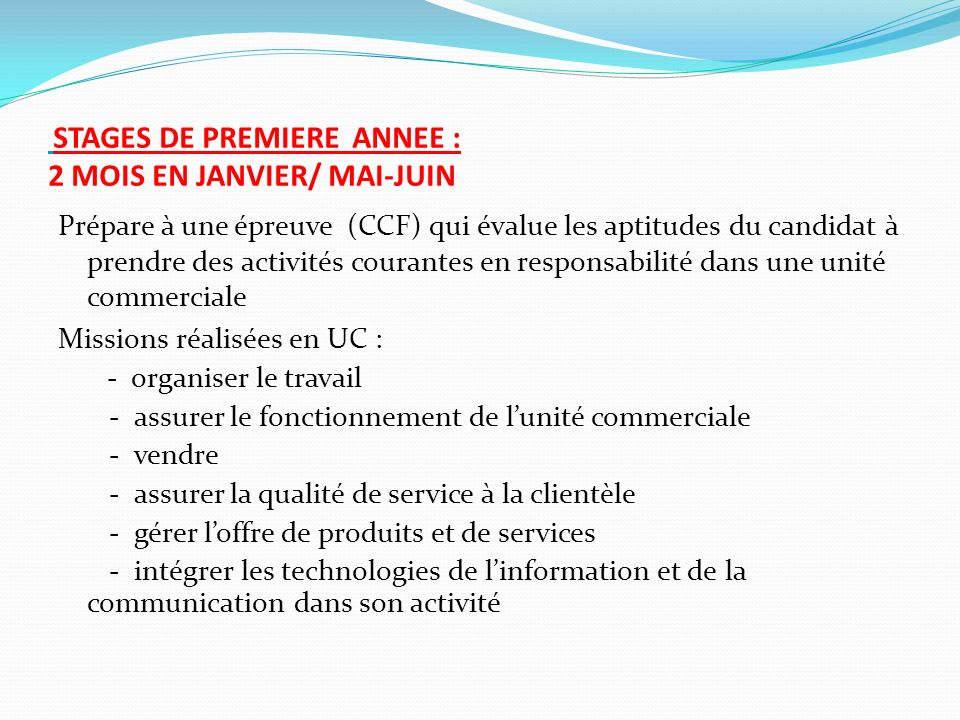 STAGES DE PREMIERE ANNEE : 2 MOIS EN JANVIER/ MAI-JUIN