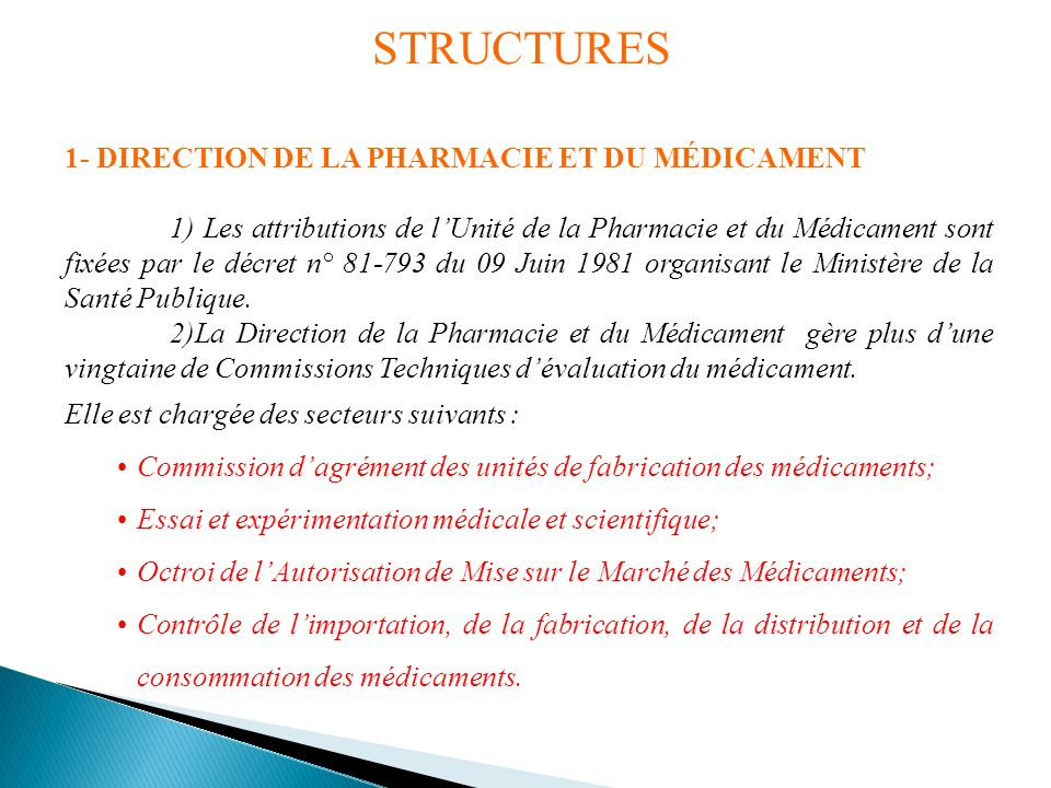 STRUCTURES 1- DIRECTION DE LA PHARMACIE ET DU MÉDICAMENT