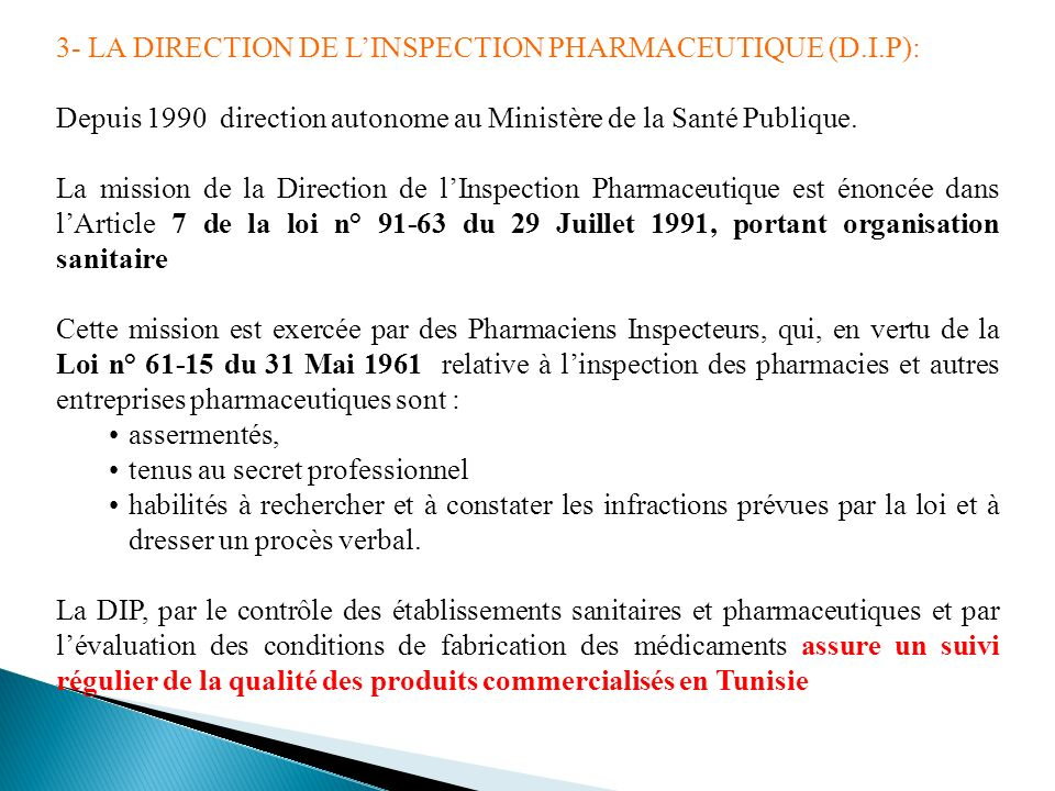 3- LA DIRECTION DE L'INSPECTION PHARMACEUTIQUE (D.I.P):