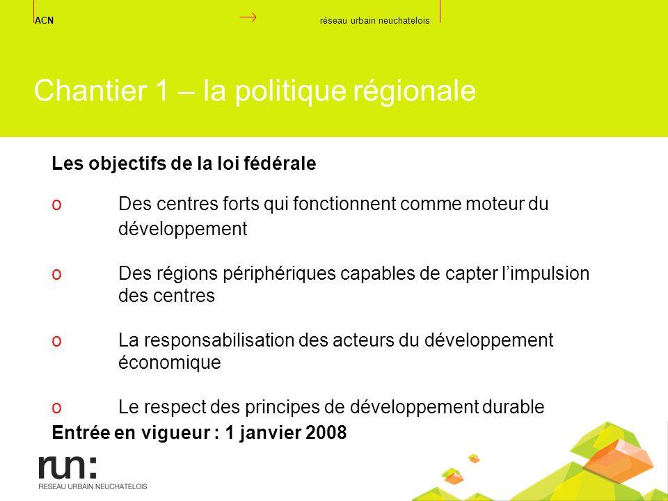 Chantier 1 – la politique régionale