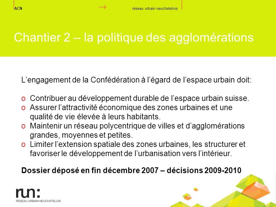 Chantier 2 – la politique des agglomérations