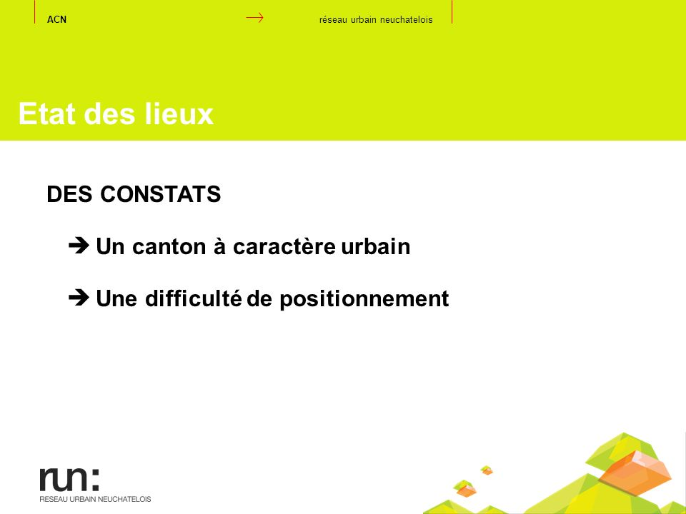 Etat des lieux DES CONSTATS Un canton à caractère urbain