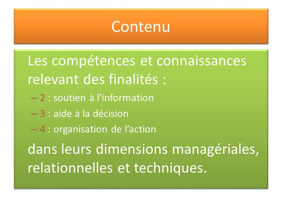 Contenu Les compétences et connaissances relevant des finalités :