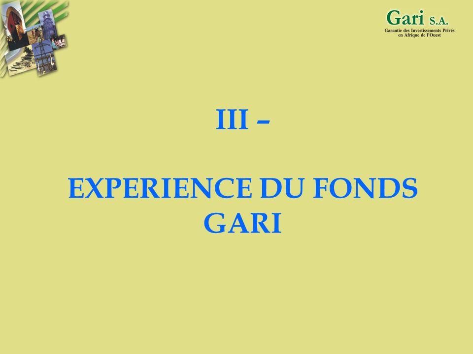 III – EXPERIENCE DU FONDS GARI