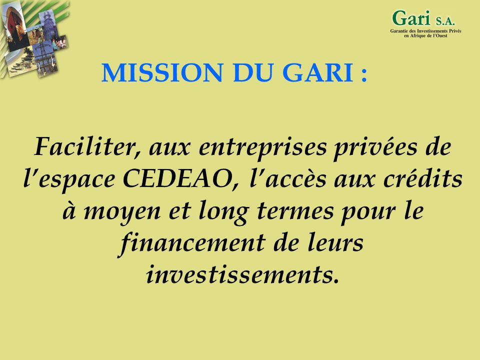 MISSION DU GARI :