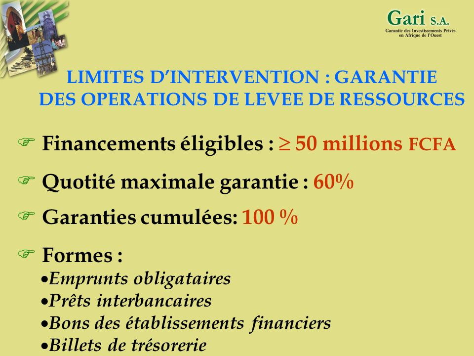 Financements éligibles :  50 millions FCFA