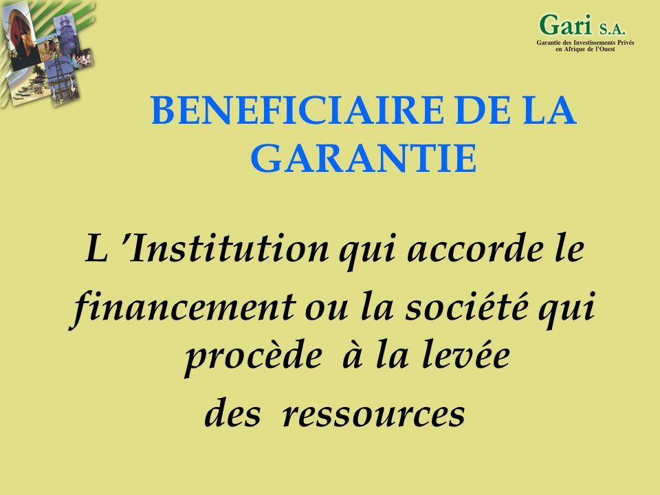BENEFICIAIRE DE LA GARANTIE