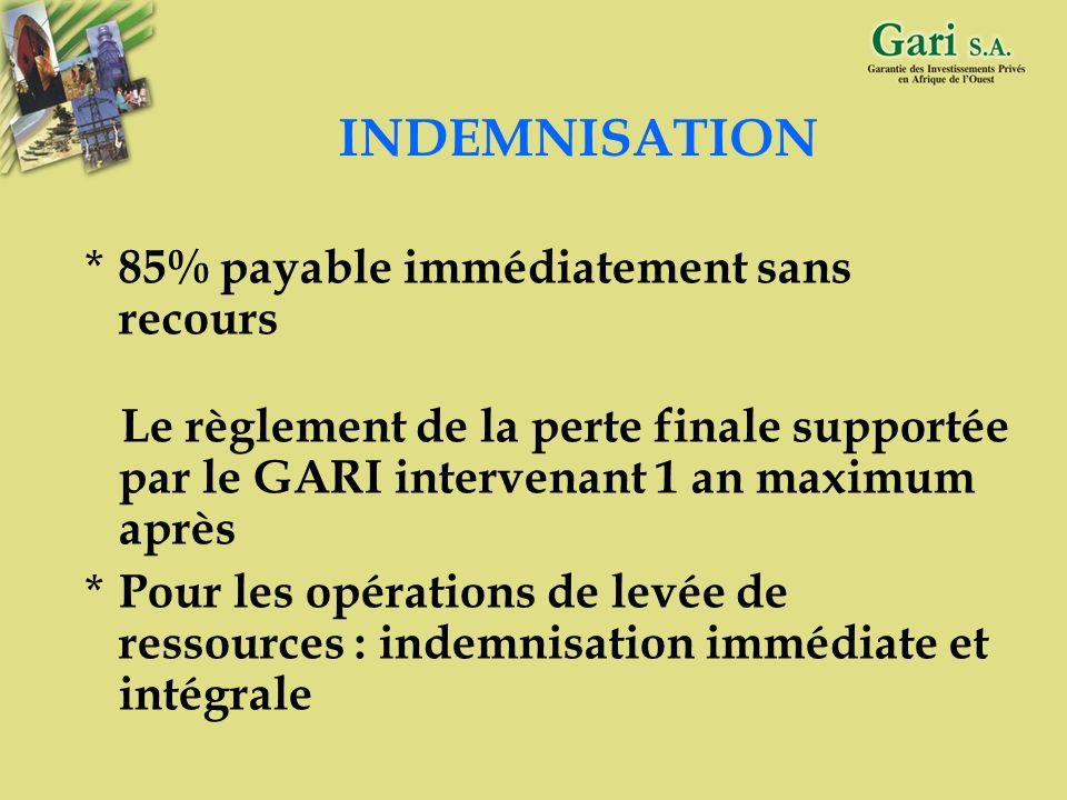 INDEMNISATION 85% payable immédiatement sans recours