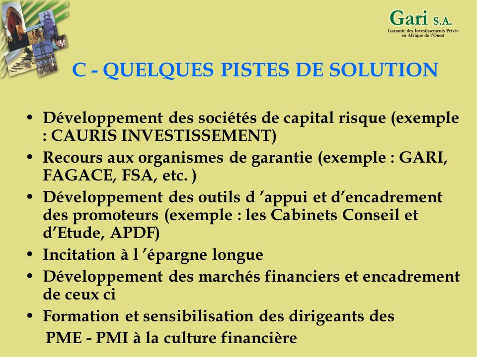C - QUELQUES PISTES DE SOLUTION