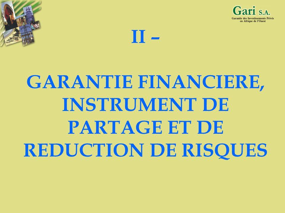 II – GARANTIE FINANCIERE, INSTRUMENT DE PARTAGE ET DE REDUCTION DE RISQUES