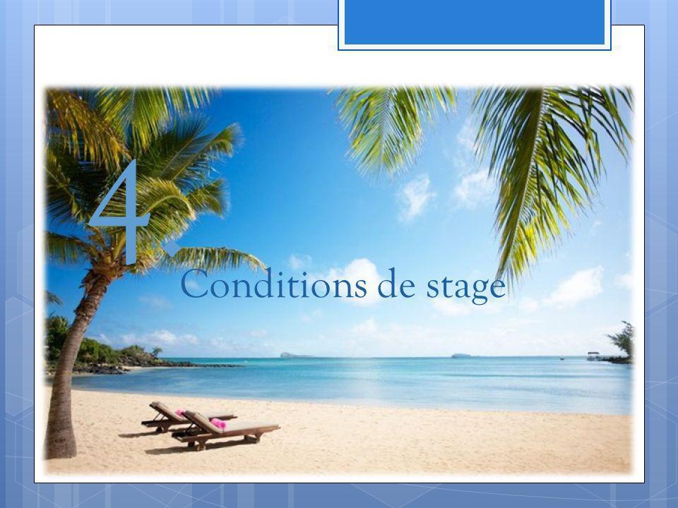 4. Conditions de stage
