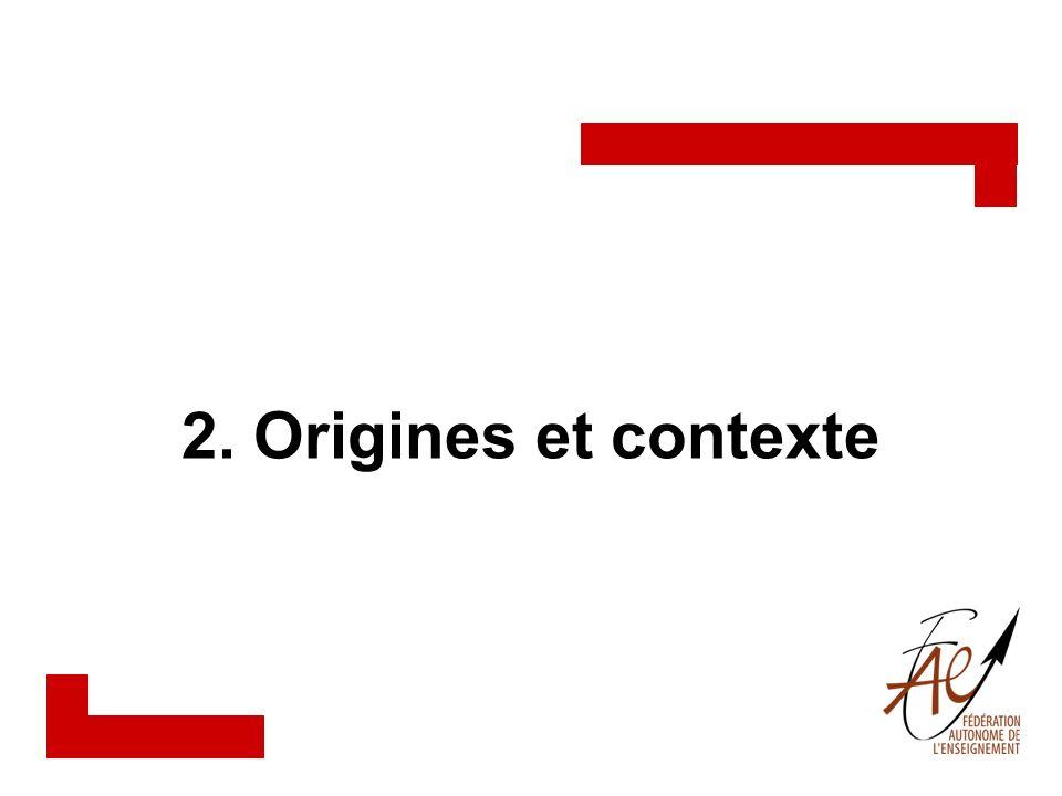 2. Origines et contexte