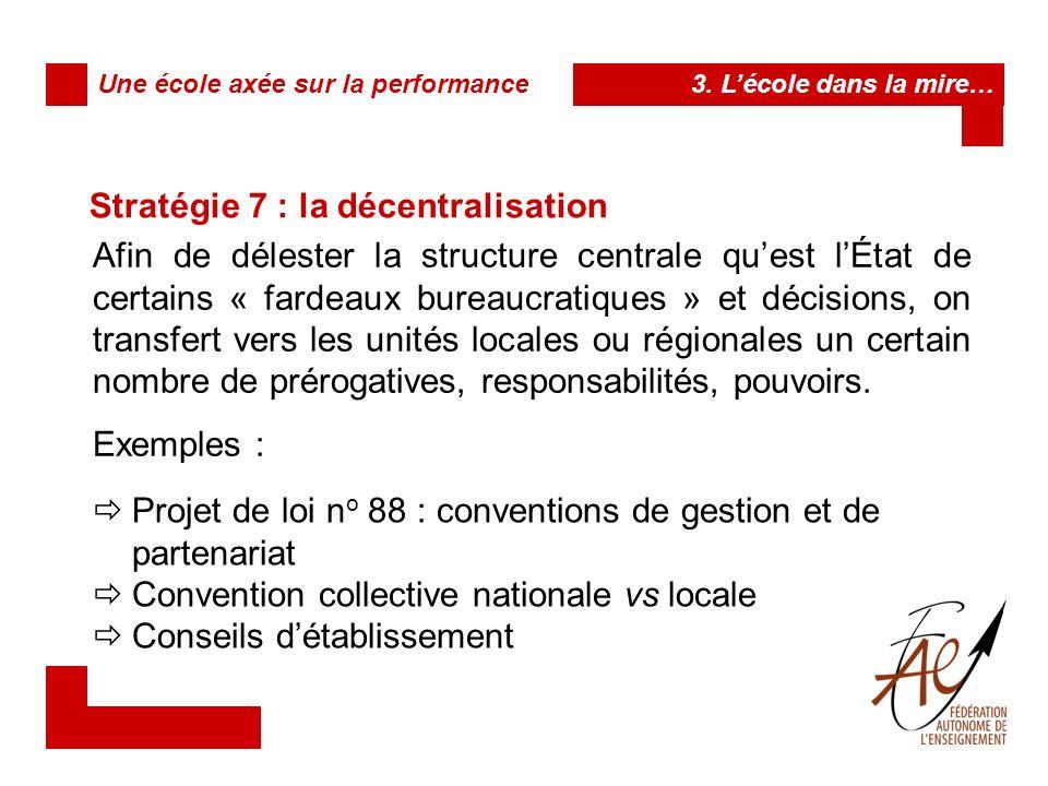 Stratégie 7 : la décentralisation