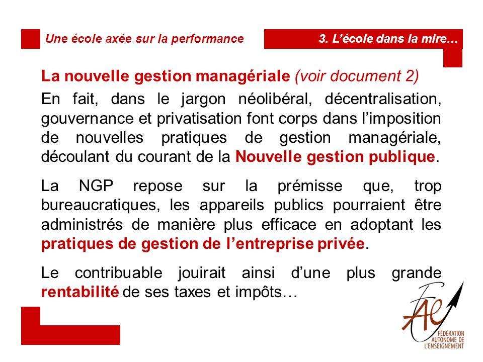 La nouvelle gestion managériale (voir document 2)