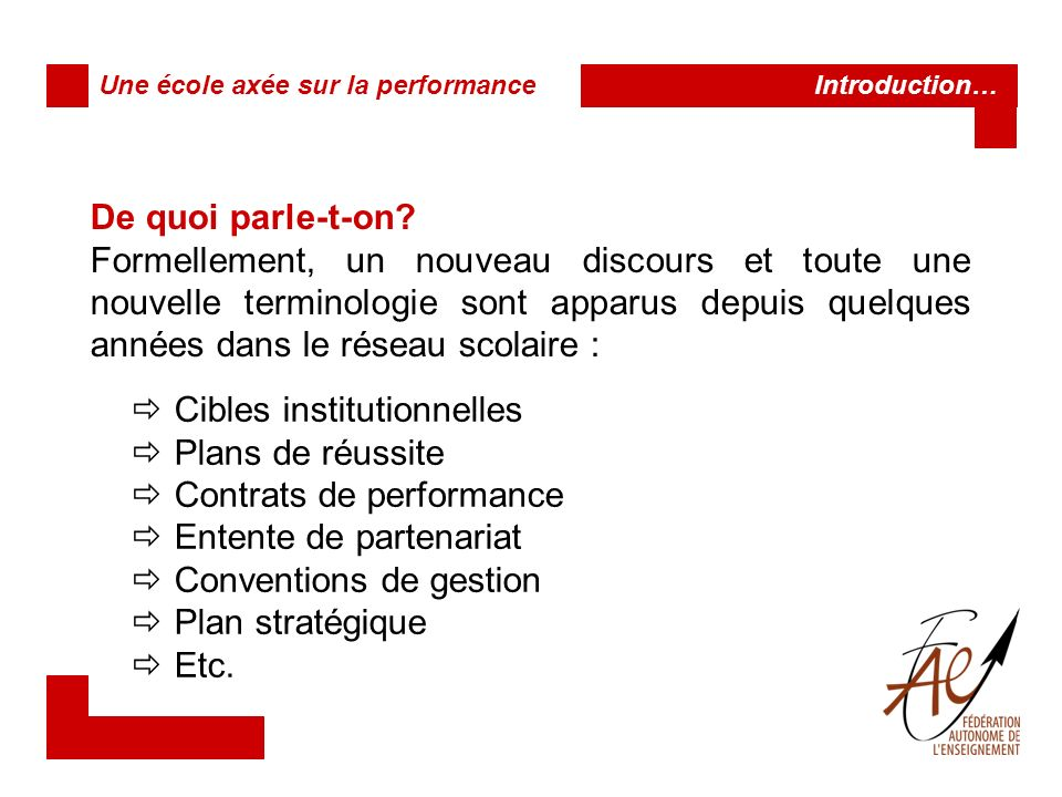 Cibles institutionnelles Plans de réussite Contrats de performance