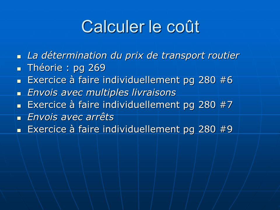 Calculer le coût La détermination du prix de transport routier