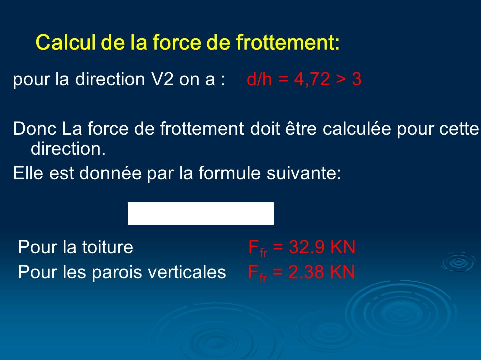 Calcul de la force de frottement: