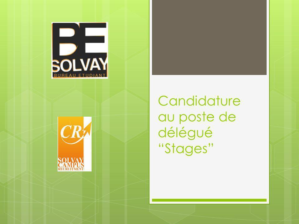 Candidature au poste de délégué Stages