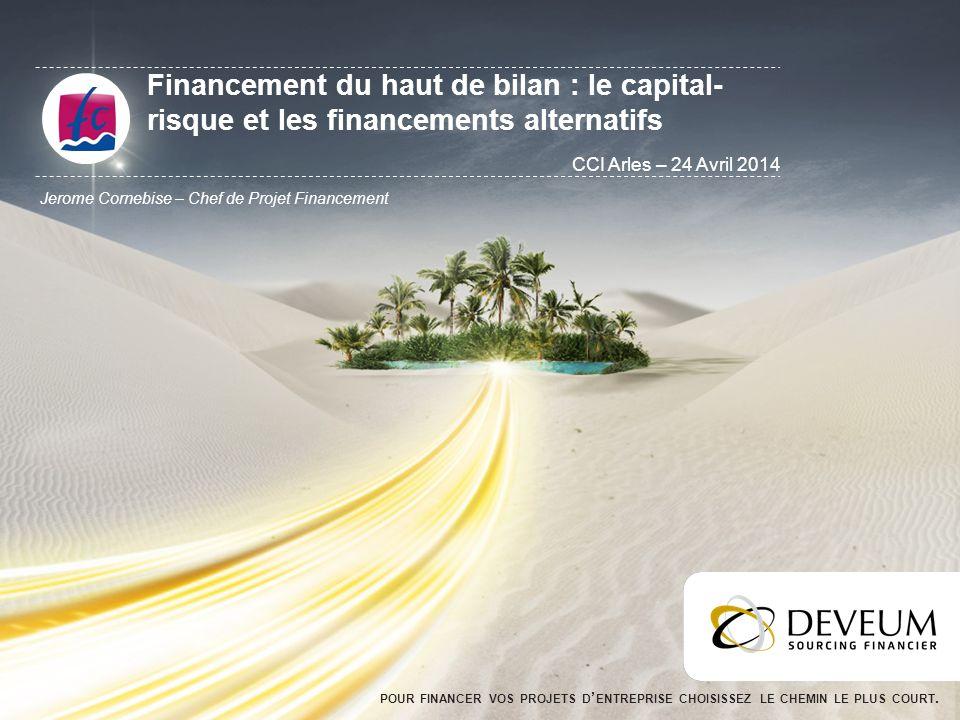 Financement du haut de bilan : le capital-risque et les financements alternatifs