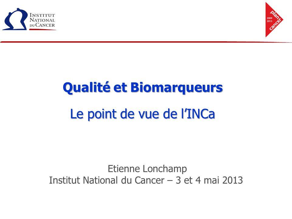 Qualité et Biomarqueurs