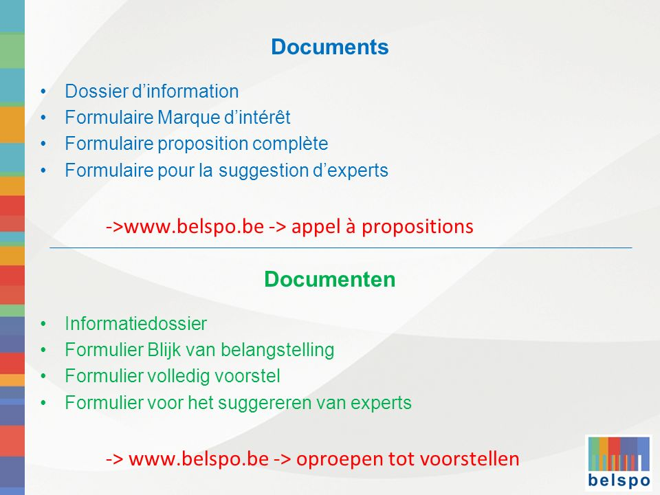 ->www.belspo.be -> appel à propositions Documenten