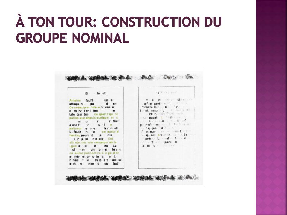 À ton tour: construction du groupe nominal