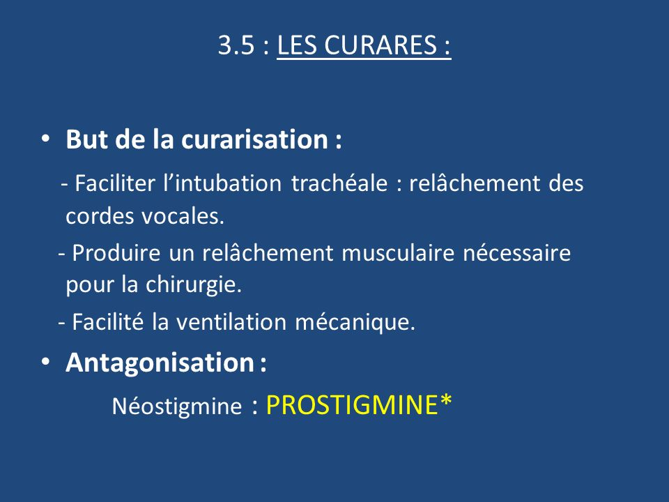 But de la curarisation :