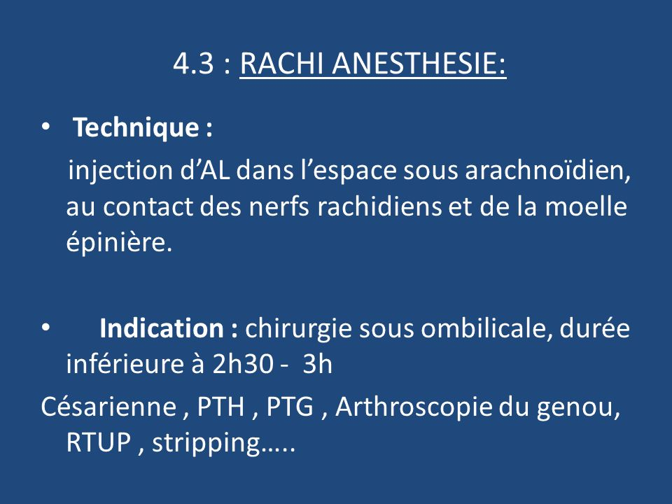 4.3 : RACHI ANESTHESIE: Technique :