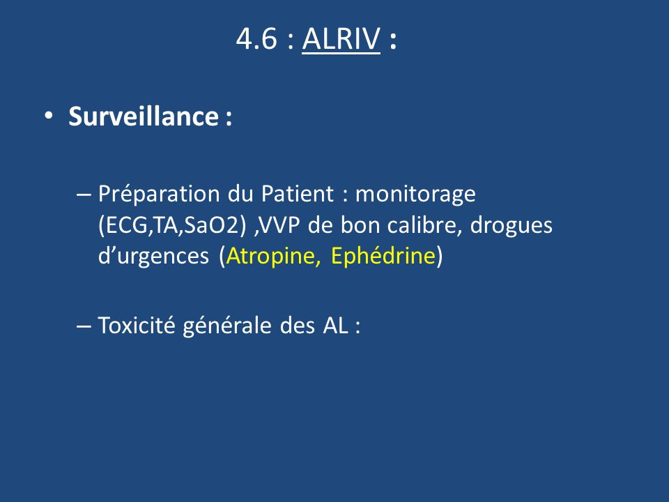4.6 : ALRIV : Surveillance :