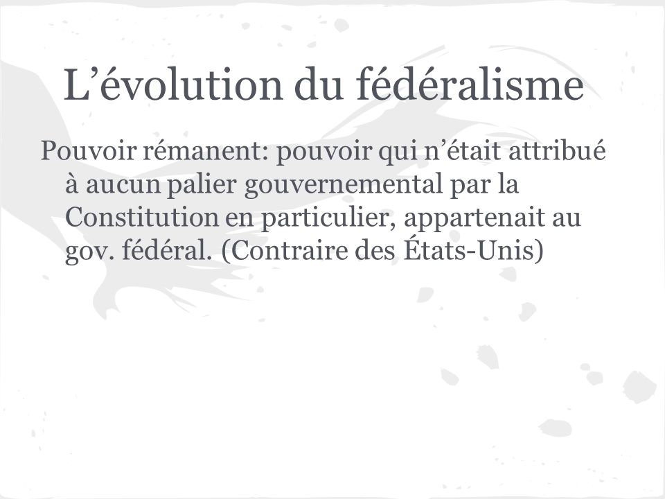 L'évolution du fédéralisme