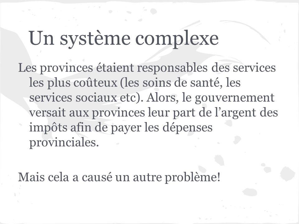 Un système complexe