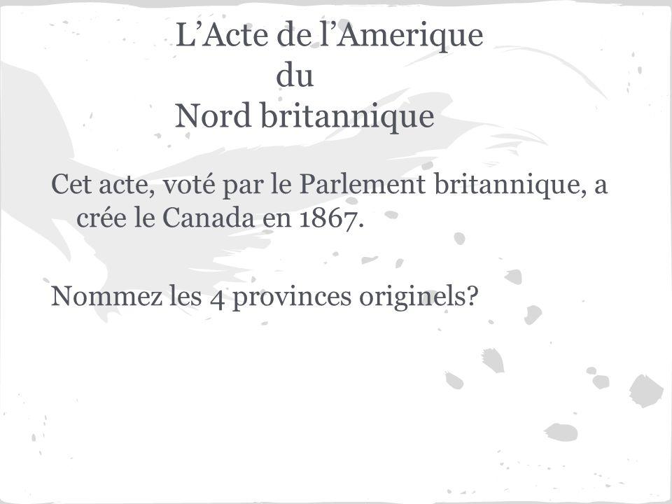 L'Acte de l'Amerique du Nord britannique
