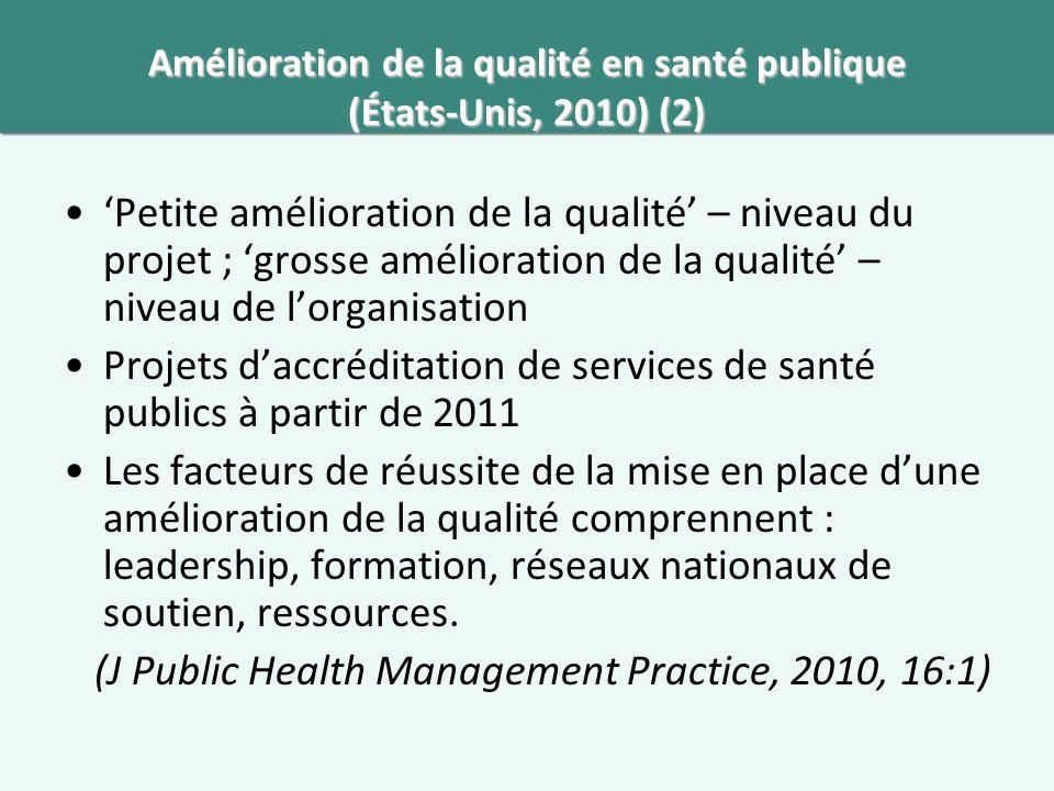 Amélioration de la qualité en santé publique (États-Unis, 2010) (2)