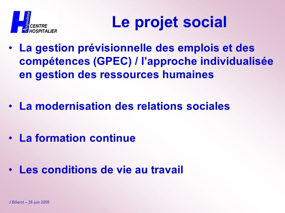Le projet social La gestion prévisionnelle des emplois et des compétences (GPEC) / l'approche individualisée en gestion des ressources humaines.