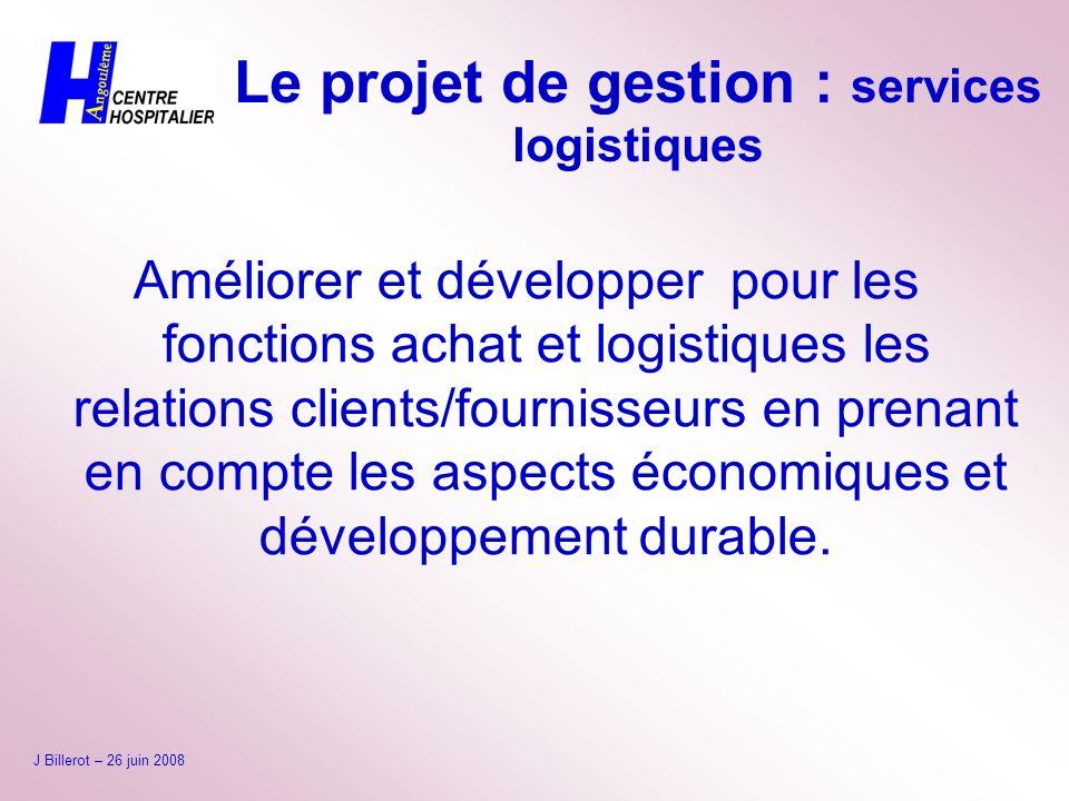 Le projet de gestion : services logistiques