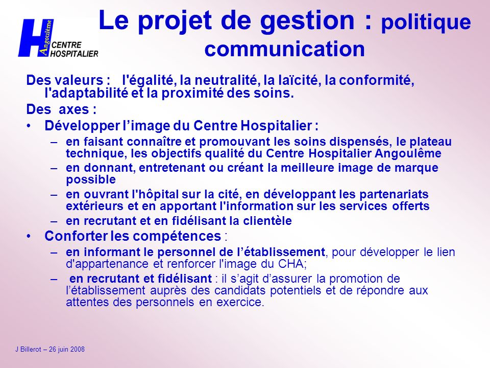 Le projet de gestion : politique communication