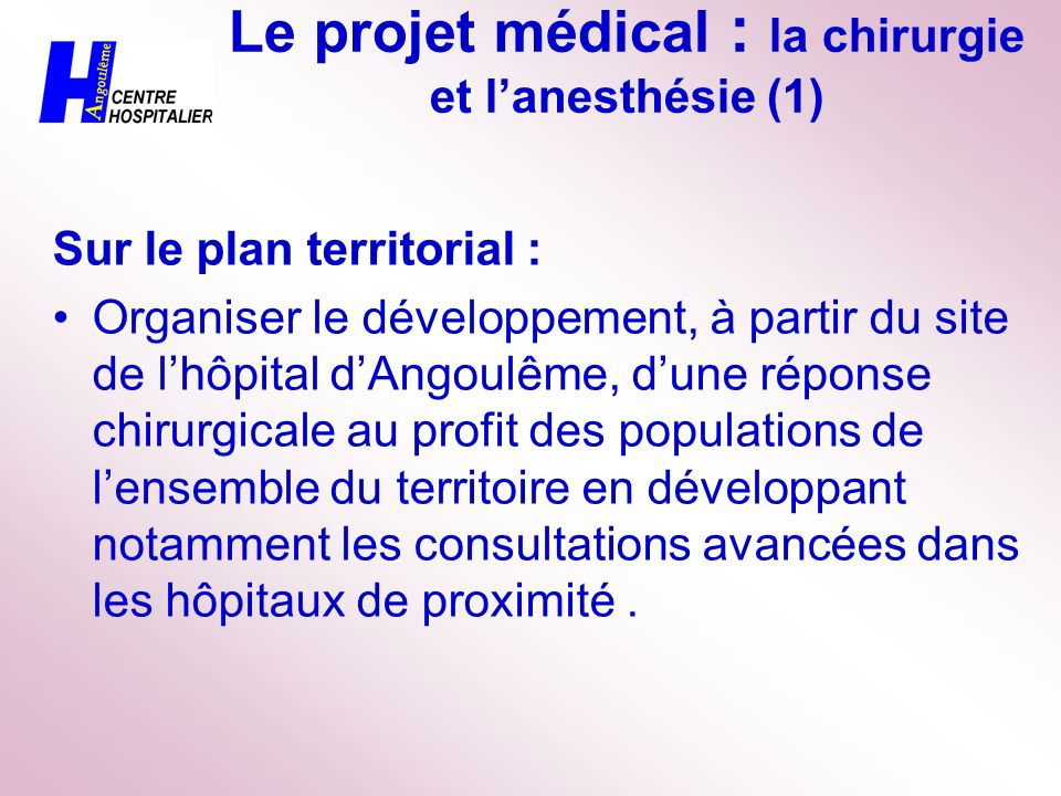 Le projet médical : la chirurgie et l'anesthésie (1)