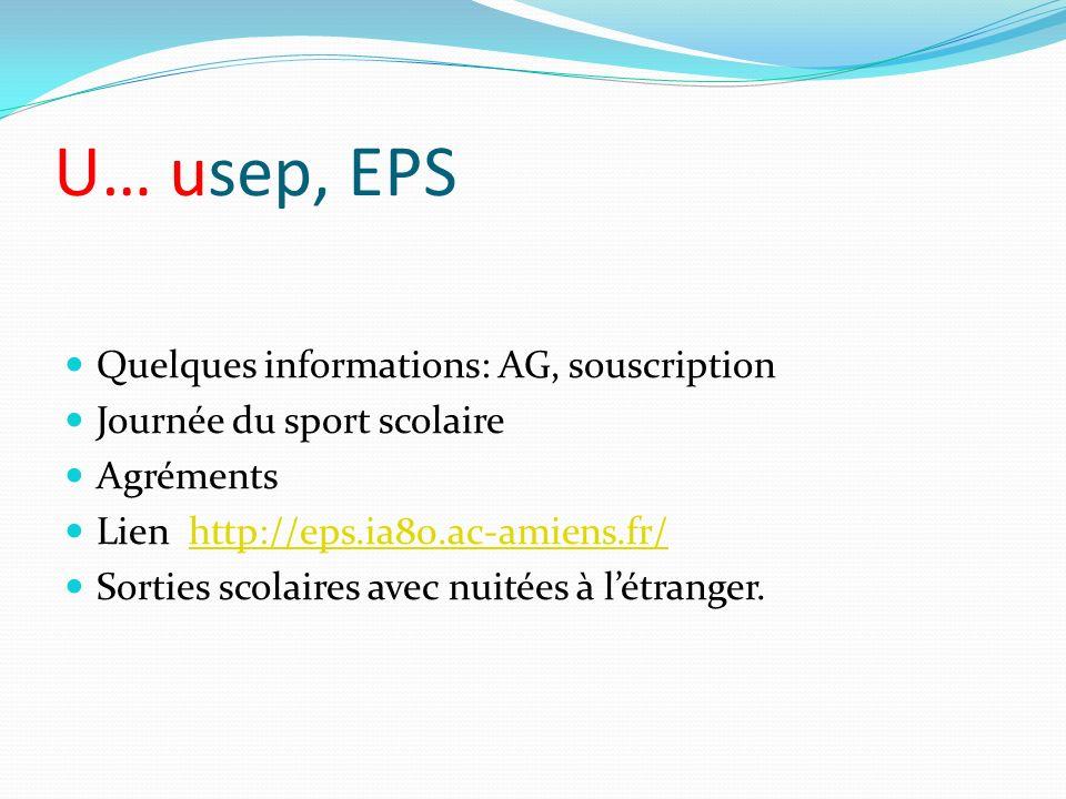 U… usep, EPS Quelques informations: AG, souscription