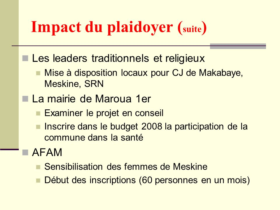 Impact du plaidoyer (suite)