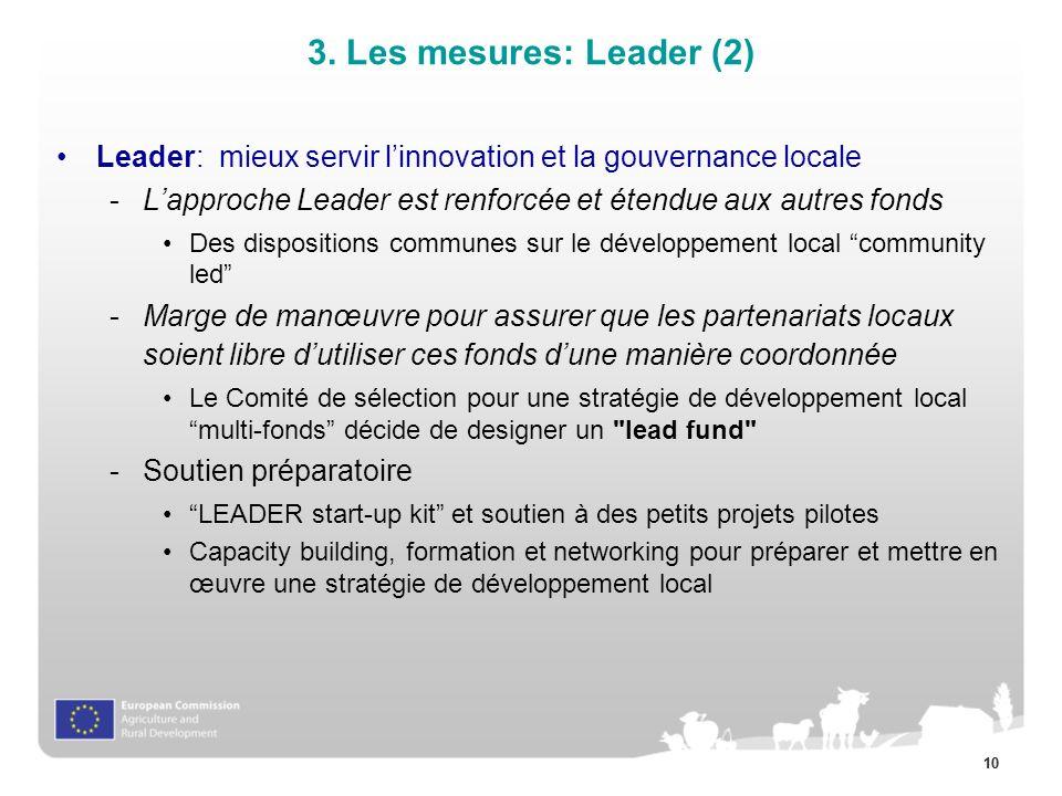 3. Les mesures: Leader (2) Leader: mieux servir l'innovation et la gouvernance locale.