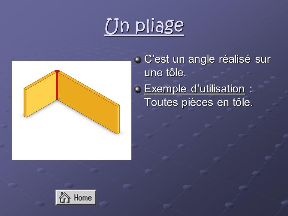 Un pliage C'est un angle réalisé sur une tôle.