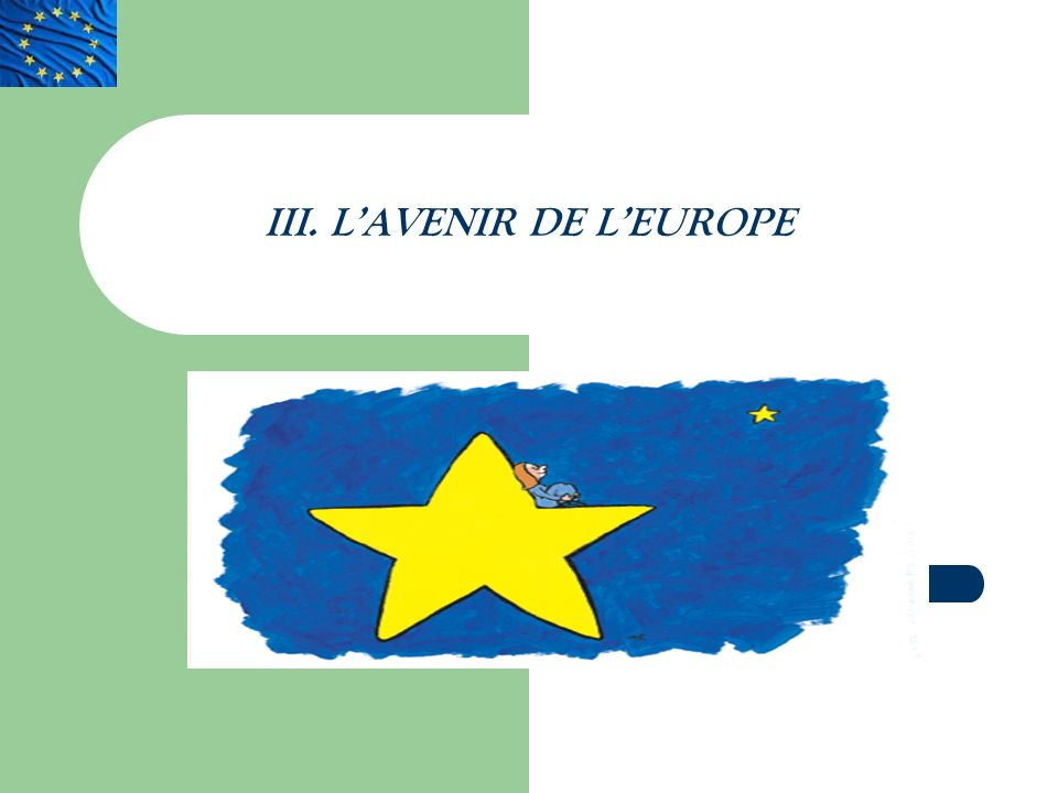 III. L'AVENIR DE L'EUROPE