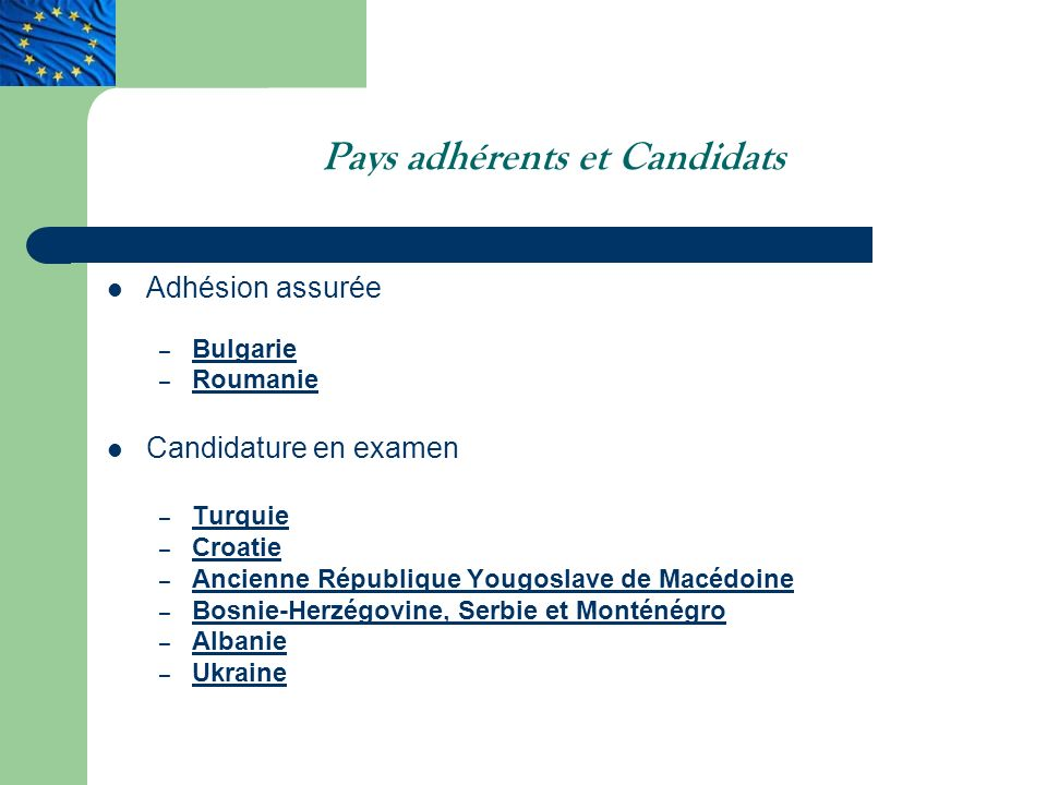 Pays adhérents et Candidats