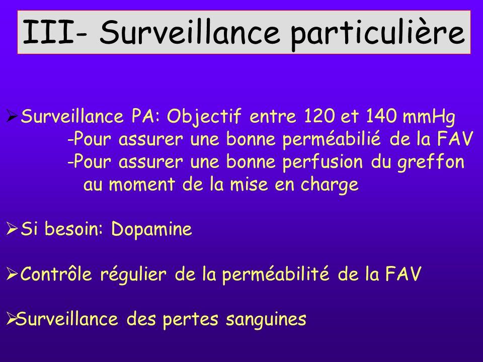 III- Surveillance particulière