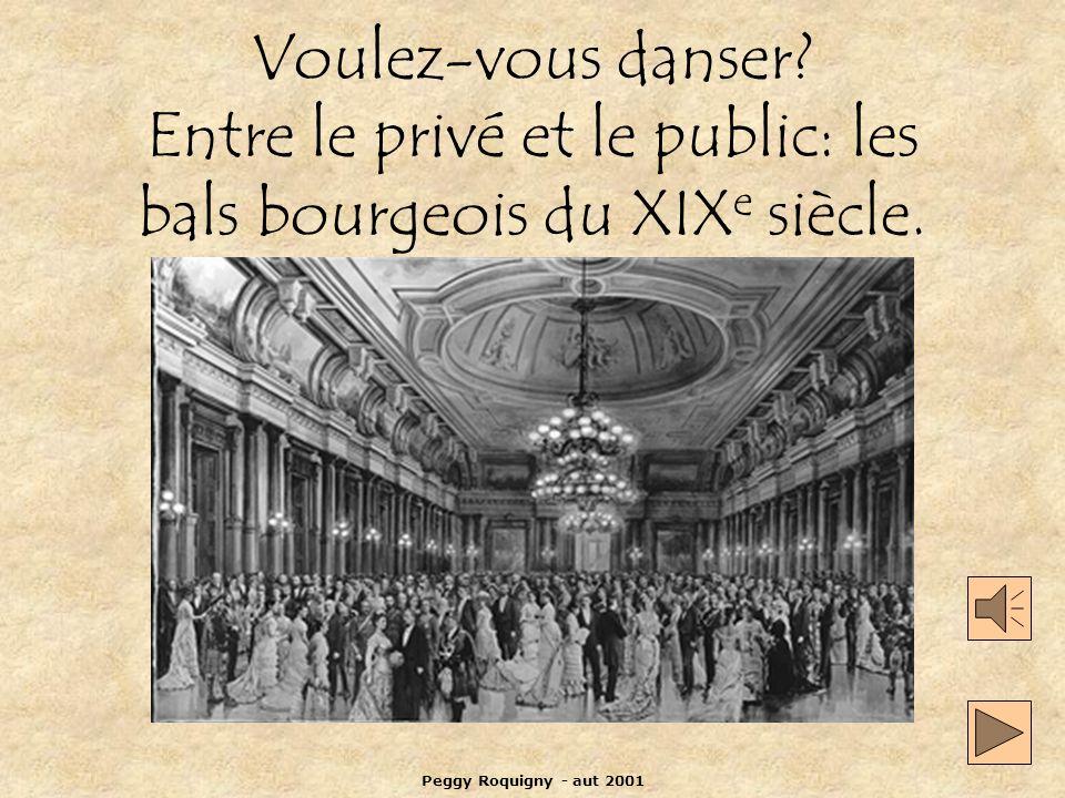 Voulez-vous danser Entre le privé et le public: les bals bourgeois du XIXe siècle.