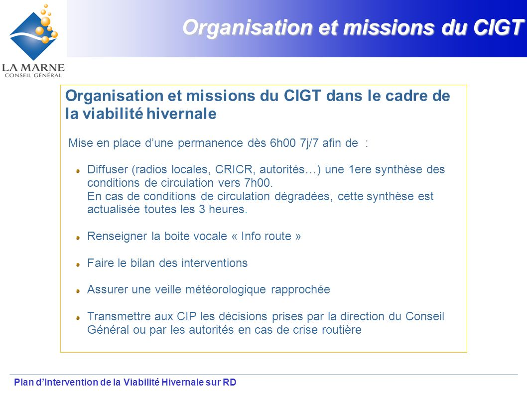 Organisation et missions du CIGT